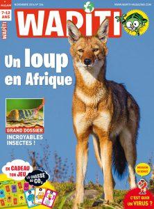 Magazine Wapiti : les déchets ont la vie dure - Novembre 2016
