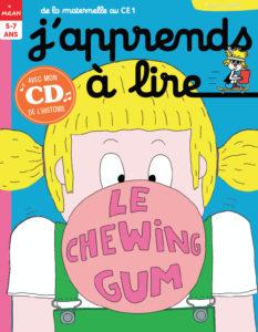 Le chewing-gum - Fiche pédagogique J'apprends à lire