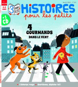 Histoires pour les petits magazine : 4 gourmands dans le vent